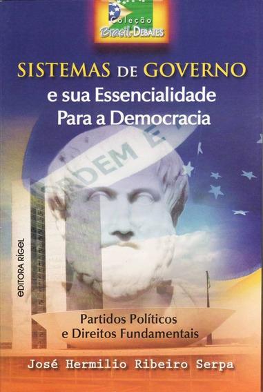 Sistemas De Governo E Sua Essencialidade Para A Democracia -