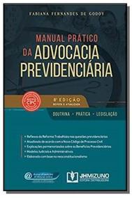 Manual Pratico Da Advocacia Previdenciaria
