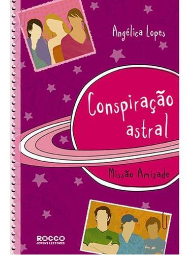 Conspiração Astral - Missão Amizade