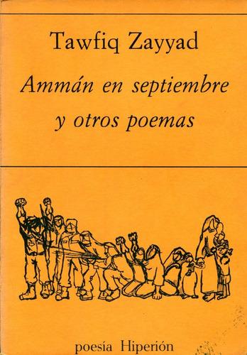 Amman En Septiembre Y Otros Poemas