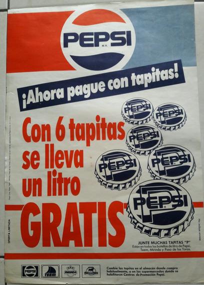 Afiche Publicidad Promocion De Chapitas Pepsi Decada Del 80