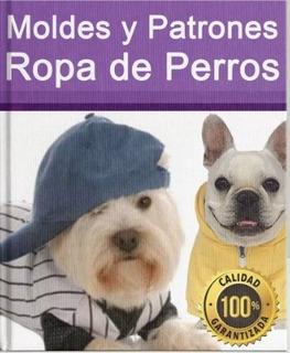 Kit Imprimible Moldes Y Patrones Ropa Para Perro Confeccion.