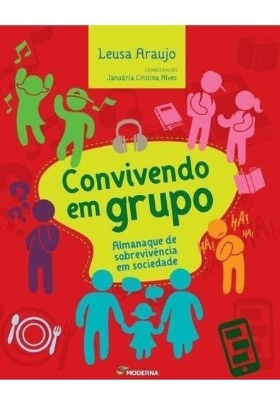 10 Livros: Convivendo Em Grupo - Sobrevivência Em Sociedade