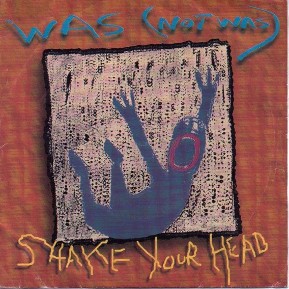 Was (not Was) - Shake Your Head 7