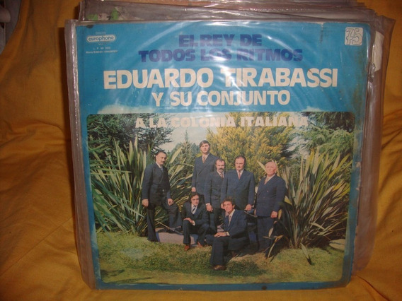 Vinilo Eduardo Tirabassi Y Su Conjunto A Colonia Italiana C3