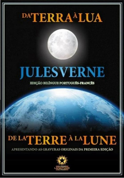 Da Terra A Lua - Edicao Bilingue