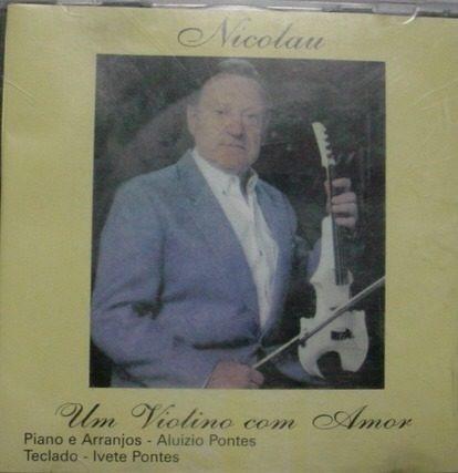 Nicolau, Um Violino Com Amor - Cd