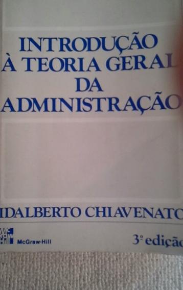 * Introdução A Teoria Geral Da Administração - Livro