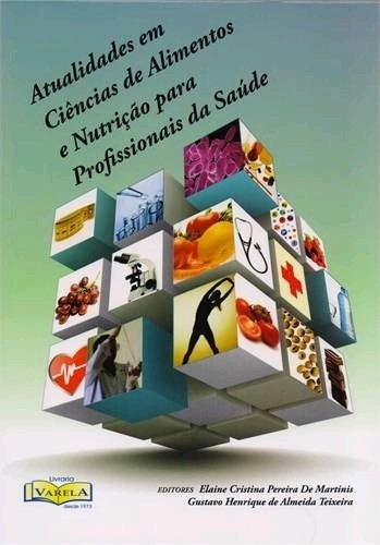 Livro - Atualidades Em Ciências De Alimentos E Nutrição