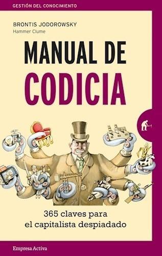 Manual De Codicia - Jodorowski Brontis