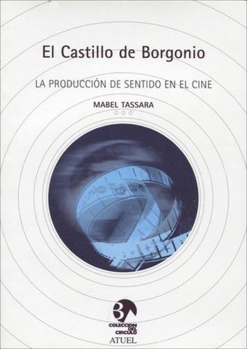 El Castillo De Borgonio - Mabel Tassara