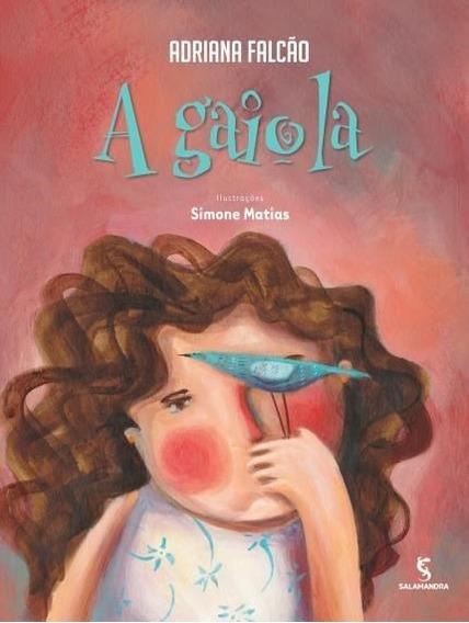 Livro A Gaiola - Editora Salamandra