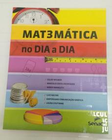 Livro: Matemática No Dia A Dia (senac)