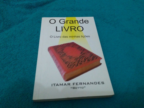 O Grande Livro O Livro Das Minhas Lições, Itamar Fernandes