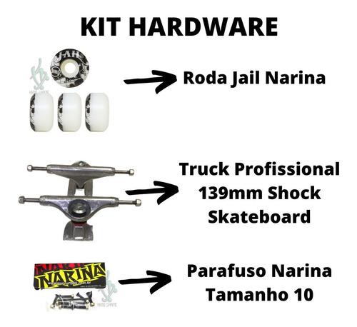 Imagem 1 de 2 de Truck Skate 139mm + Rodas Jail Narina + Parafuso Narina
