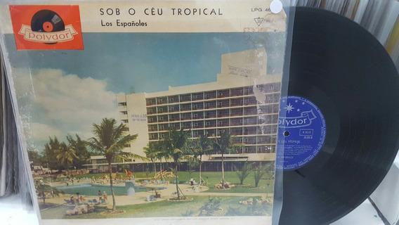 Lp Los Españoles. Sob O Céu Tropical.