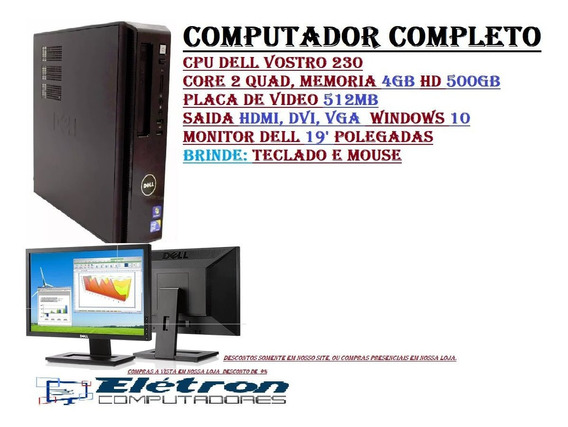 Cpu Dell Core 2 Quad Mem 4gb Hd 500gb Monitor Dell + Brinde. Computador C/ Todos Os Acessórios..