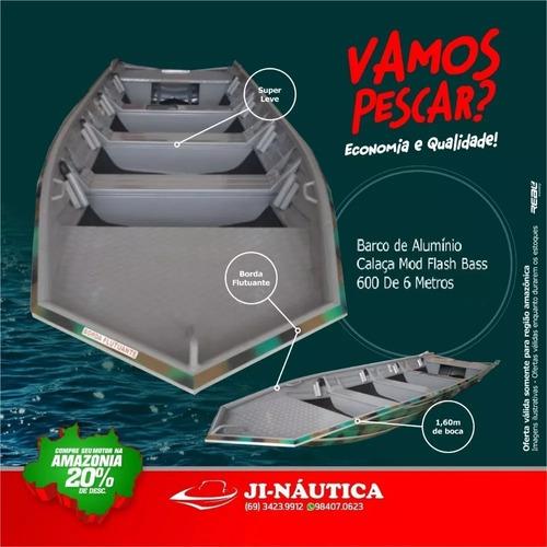 Barco Calaça Mod Flash Bass 600 De 6 Metros