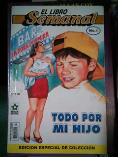 C22 El Libro Semanal # 1, Todo Por Mi Hijo