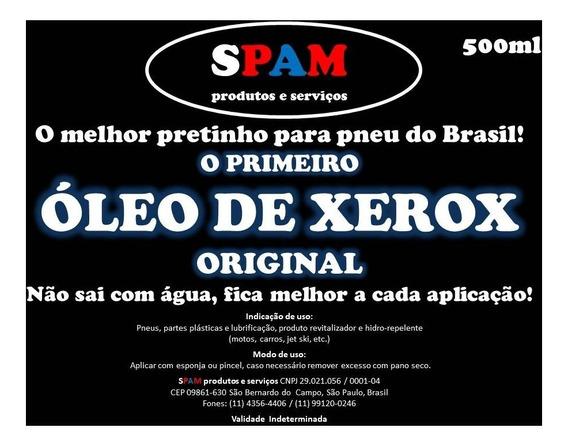 Óleo De Xerox 500ml - O Melhor Pretinho Para Pneu Do Brasil