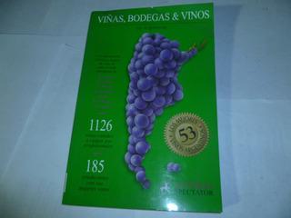 Viñas , Bodegas & Vinos