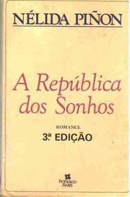 Livro A República Dos Sonhos