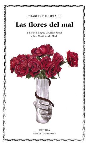 Imagen 1 de 3 de Las Flores Del Mal, Charles Baudelaire, Ed. Cátedra