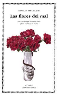 Las Flores Del Mal, Charles Baudelaire, Ed. Cátedra