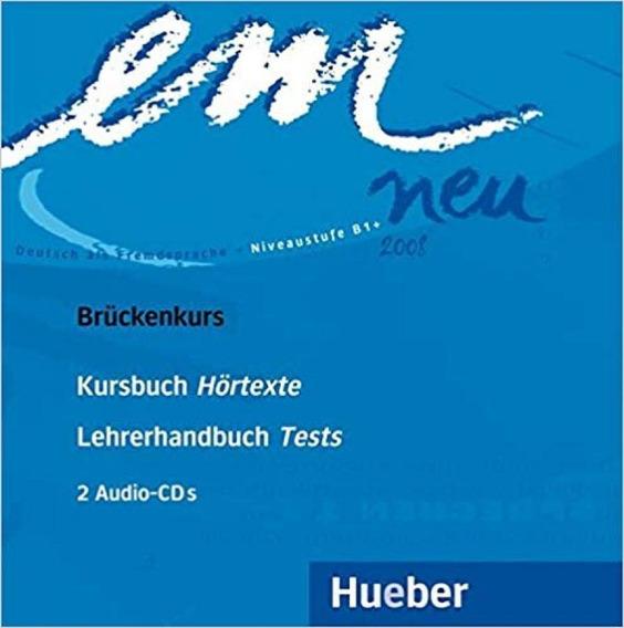 Em Neu 2008 Bruckenkurs - 02 Audio Cds - Hueber
