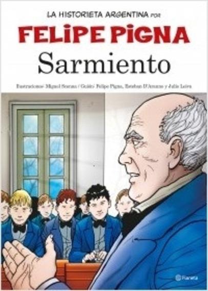 Sarmiento - La Historia En Historieta