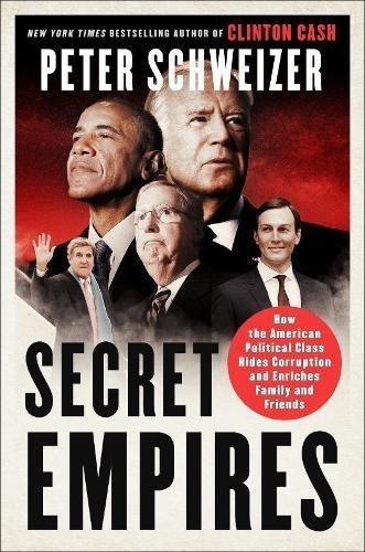 Imperios Secretos: Cómo La Clase Política Estadounidense Ocu