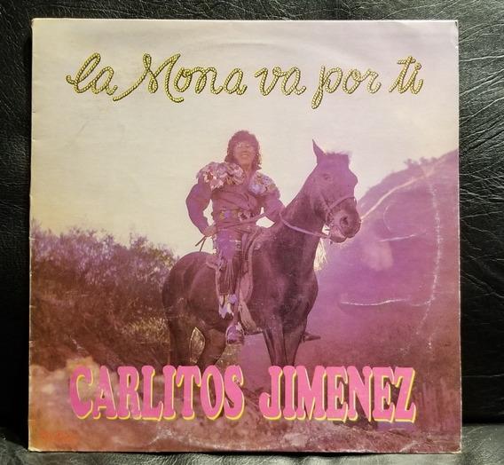 Carlitos La Mona Jiménez- Va Por Ti (vinilo)
