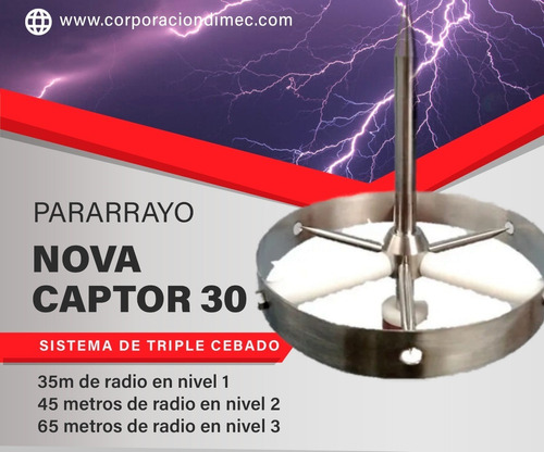 Imagen 1 de 10 de Kits Con Pararrayos Ionizante Nova Captor 30.  35m De Radio