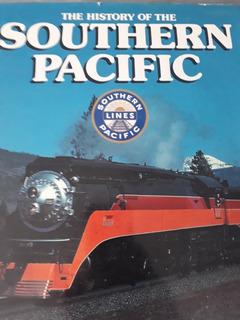 Historia Del Ferrocarril Southern Pacific