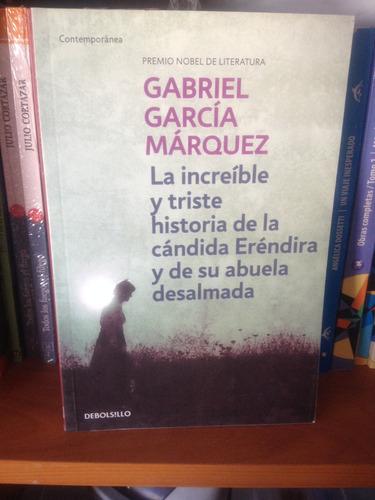 La Increible Y Triste Historia De La Candida Erendira Y De..