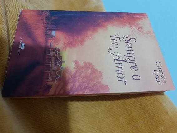 Sempre O Teu Amor - Candace Camp / Best Seller / 2003