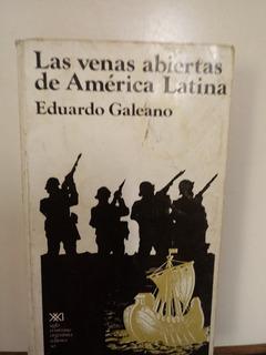 Las Venas Abiertas De América Latina - Galeano