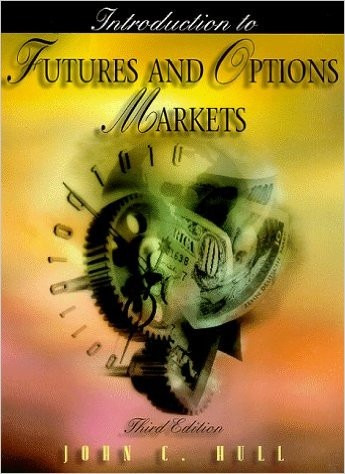 Introduction To Futures And Options Markets - John C. Hull