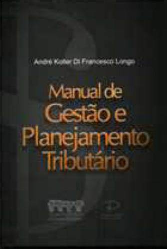 Manual De Gestão E Planejamento Tributário