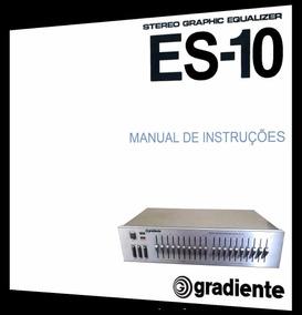 Manual Do Equalizador Gradiente Model Es-10 (cópia Colorida)