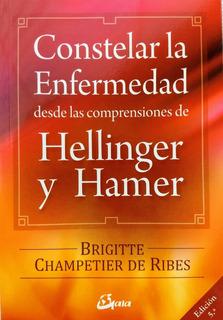 Brigitte Champetier De Ribes - Constelar La Enfermedad