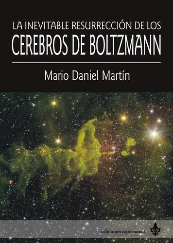 Imagen 1 de 3 de La Inevitable Resurrección De... - M D Martin - Ed Ayarmanot