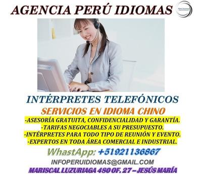 Intérpretes Telefónicos Chino, Japonés, Inglés, Etc.