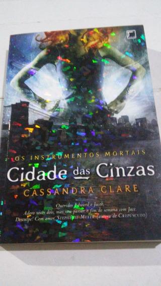 Cidade Das Cinzas - Os Instrumentos Mortais Cassandra Clare