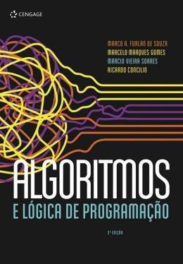 Algoritmos E Logica Da Programacao - 3ª Ed.