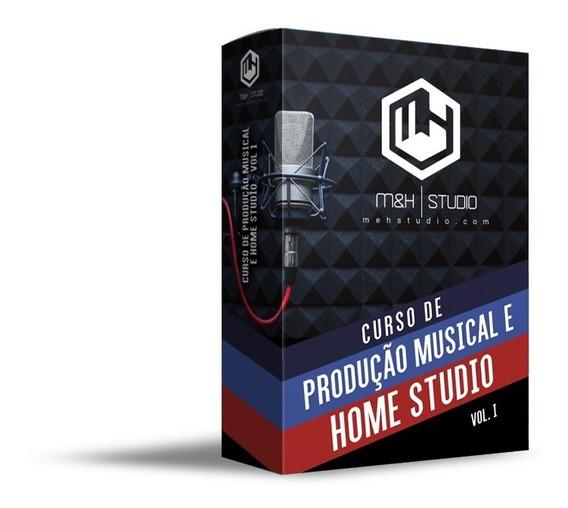 Curso De Produção Musical E Home Studio - Vol. 1
