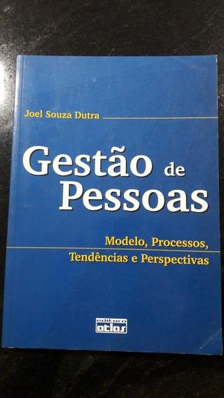 Livro Gestão De Pessoas. Modelo, Processos, Tendências...