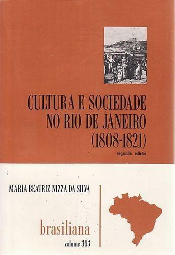 Cultura E Sociedade No Rio De Janeiro (1 Silva, Maria Beatr