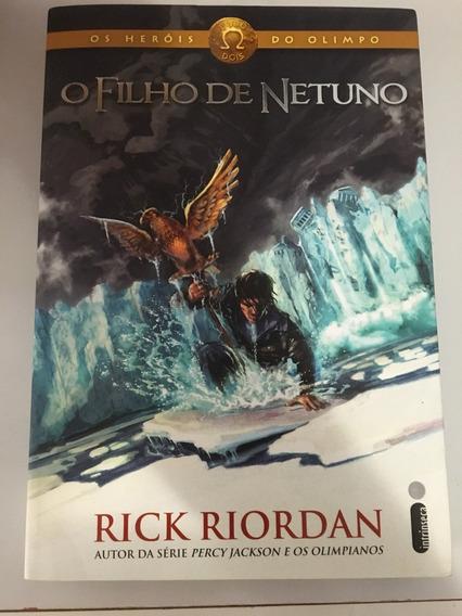 O Filho De Netuno - Os Heróis Do Olimpo - Livro Dois