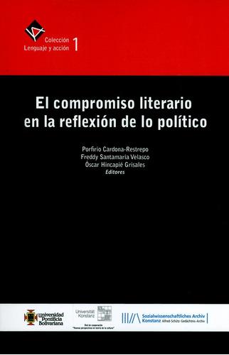 El Compromiso Literario En La Reflexión De Lo Político. Cole